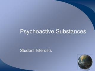 Psychoactive Substances