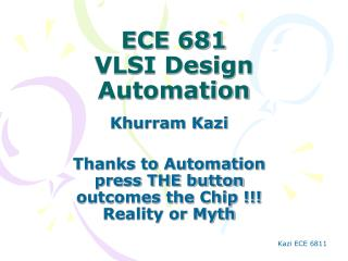 ECE 681 VLSI Design Automation