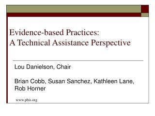 Evidence-based Practices: A Technical Assistance Perspective