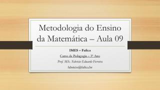 Metodologia do Ensino da Matemática – Aula 09
