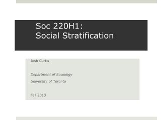 Soc 220H1:  Social Stratification