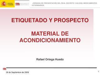 ETIQUETADO Y PROSPECTO MATERIAL DE ACONDICIONAMIENTO