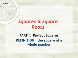 Squares & Square Roots