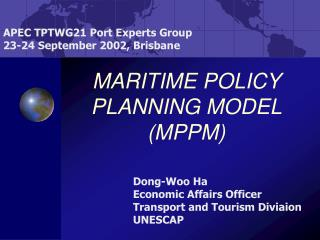 MARITIME POLICY PLANNING MODEL (MPPM)