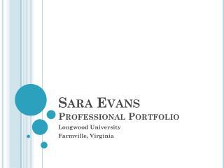Sara Evans Professional Portfolio