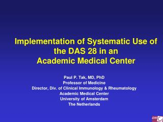 Implementation of Systematic Use of the DAS 28 in an  Academic Medical Center
