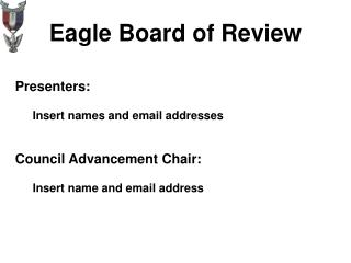 Eagle Board of Review