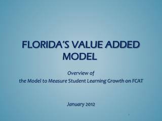 Florida's Value Added Model