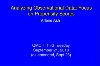 Analyzing Observational Data: Focus on Propensity Scores