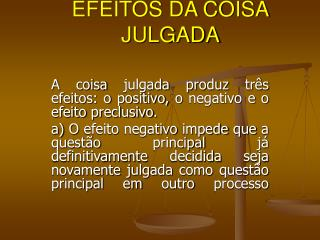 EFEITOS DA COISA JULGADA