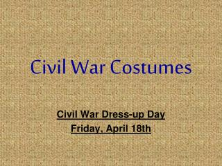 Civil War Costumes