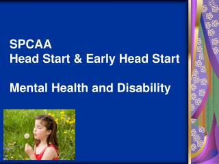 SPCAA Head Start & Early Head Start Mental Health and Disability