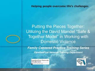 Family Centered Practice Training Series FamiliesFirst Network Training Department