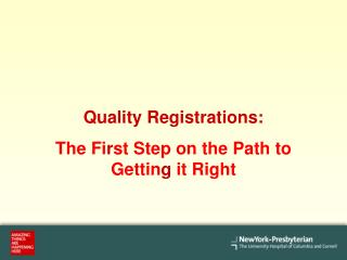 Quality Registrations: