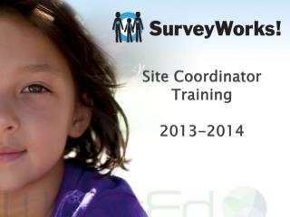 Site Coordinator Training 2013-2014