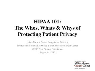 HIPAA 101: The Whos, Whats & Whys of Protecting Patient Privacy