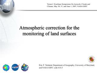 Atmospheric correction for the monitoring of land surfaces