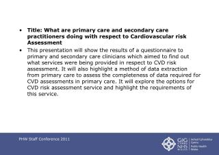 11 th October 2011– PHW Staff Conference
