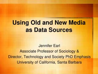 Using Old and New Media as Data Sources