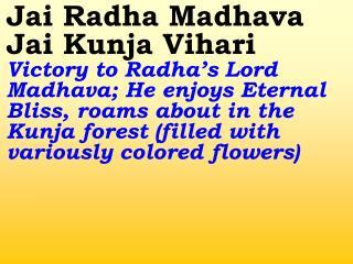 Old---_New 753 Jai Radha Madhava Jai Kunja Vihari