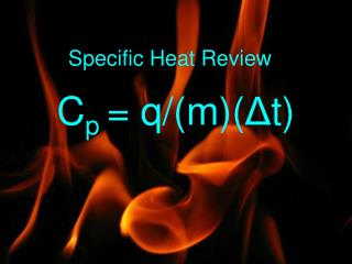 Specific Heat Review