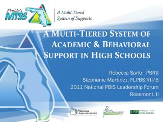 A Multi-Tiered System of Academic & Behavioral Support in High Schools