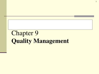 Chapter 9 Quality Management