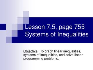 Lesson 7.5, page 755 Systems of Inequalities