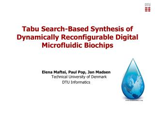 Tabu Search-Based Synthesis of Dynamically Reconfigurable Digital Microfluidic Biochips