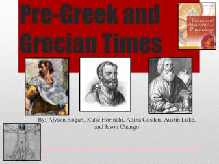Pre-Greek and Grecian Times