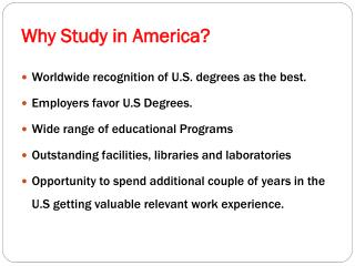Why Study in America?