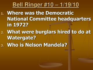 Bell Ringer #10 – 1/19/10