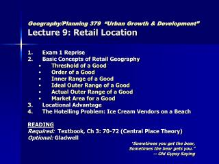 """Geography/Planning 379 """"Urban Growth & Development"""" Lecture 9: Retail Location"""
