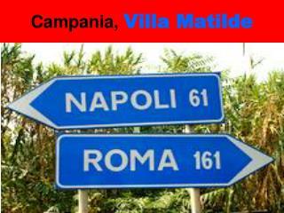 Campania, Villa Matilde