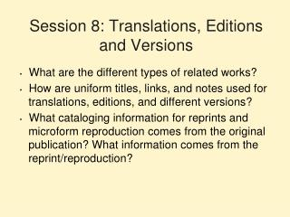 Session 8: Translations, Editions and Versions