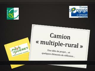 Camion « multiple-rural »