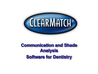 Communication and Shade Analysis Software for Dentistry