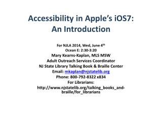 Accessibility in Apple's iOS7: An Introduction