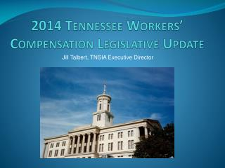 2014 Tennessee Workers' Compensation Legislative Update