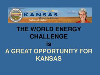 THE WORLD ENERGY  CHALLENGE is A GREAT OPPORTUNITY FOR  KANSAS