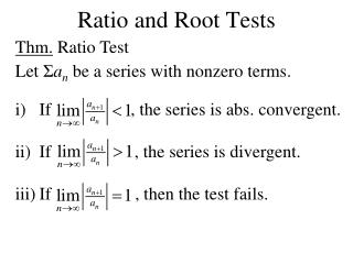 Ratio and Root Tests