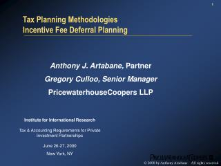 Tax Planning Methodologies Incentive Fee Deferral Planning