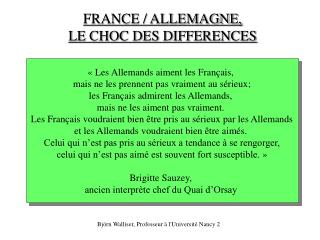 FRANCE / ALLEMAGNE,  LE CHOC DES DIFFERENCES