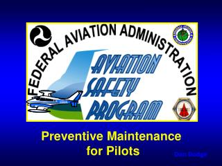 Preventive Maintenance  for Pilots