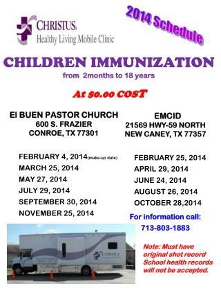 El BUEN PASTOR CHURCH 600 S. FRAZIER  CONROE, TX 77301       FEBRUARY 4, 2014 (make-up date)