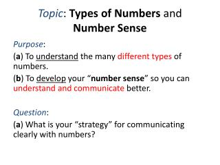 Topic :  Types of Numbers  and  Number Sense