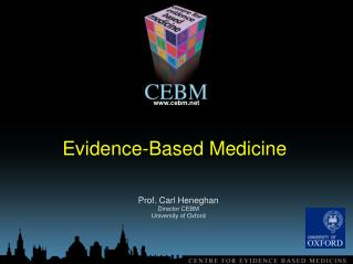 Prof.  Carl Heneghan  Director CEBM  University  of Oxford