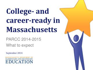 College- and career-ready in Massachusetts