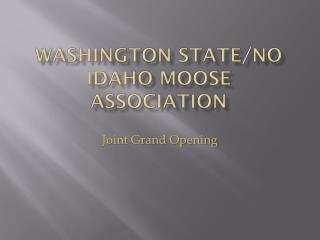 Washington State/No Idaho Moose Association