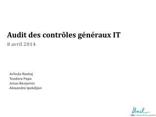Audit des contrôles généraux IT